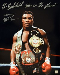 """The Baddest Man On The Planet"" Iron Mike Tyson Signed 16x20 Photo Wearing The Belts"